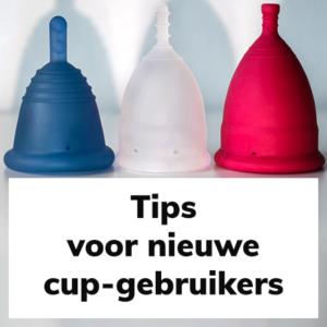 Tips voor nieuwe cup-gebruikers