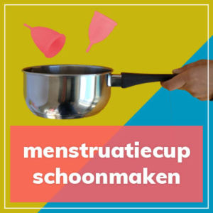 menstruatiecup schoonmaken reinigen
